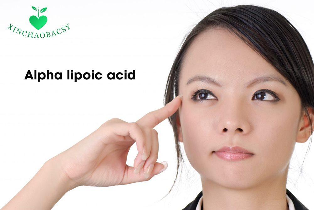 Alpha lipoic acid – dưỡng chất tuyệt vời cho đôi mắt luôn sáng